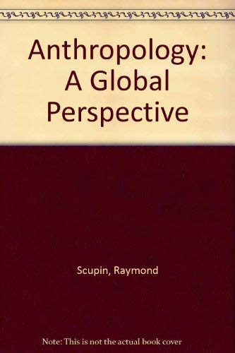9780130380845: Anthropology: A Global Perspective