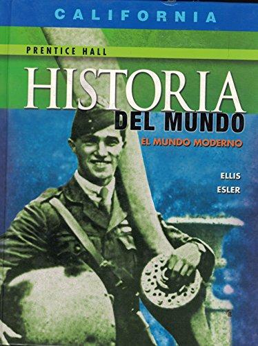 9780130381491: Historia del mundo el mundo moderno (California Edition)
