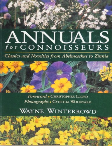 9780130381750: Annuals for Connoisseurs (A Horticulture Book)
