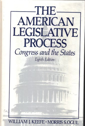 9780130382900: The American Legislative Process: Congress and the States