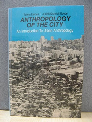 9780130384140: Anthropology of the City: An Introduction to Urban Anthropology (Prentice-Hall series in anthropology)