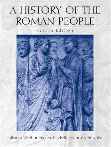 A History of the Roman People: Fritz M. Heichelheim;