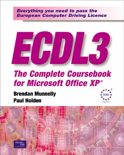 9780130384867: ECDL3: The Complete Coursebook for Microsoft Office XP