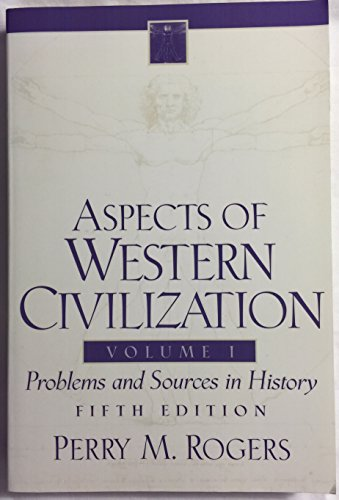 9780130384911: Aspects of Western Civilization, Volume I: Problems and Sources in History (5th Edition)
