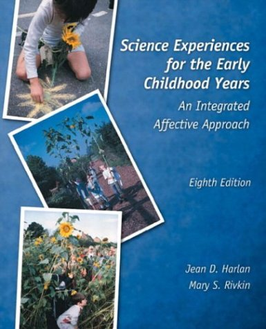 9780130384997: Science Experiences for the Early Childhood Years: An Integrated Affective Approach, Eighth Edition