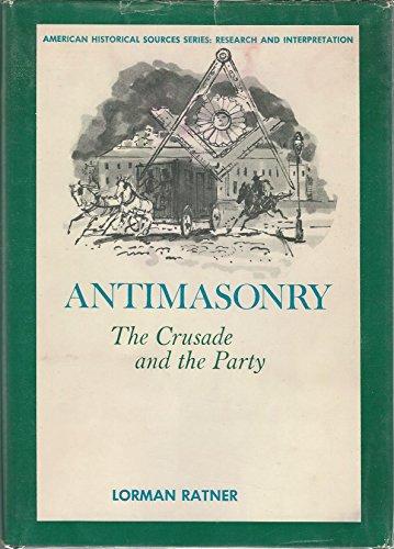 Antimasonry (American Historical Sources): Ratner, Lorman