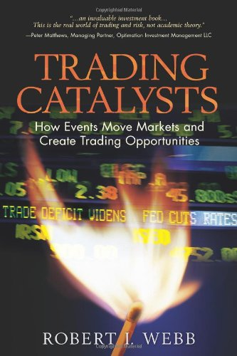 9780130385567: Trading Catalysts: How Events Move Markets and Create Trading Opportunities