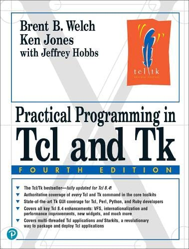 9780130385604: Practical Programming in Tcl and Tk (4th Edition)