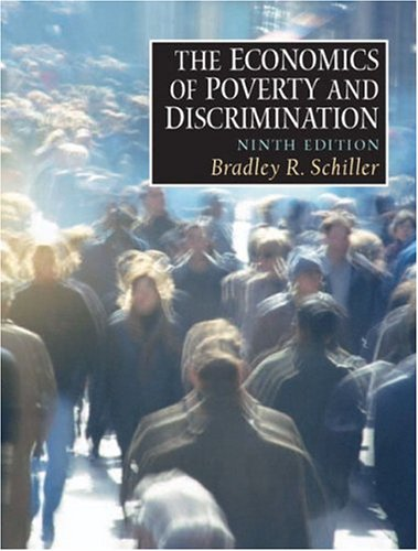 9780130385680: The Economics of Poverty and Discrimination