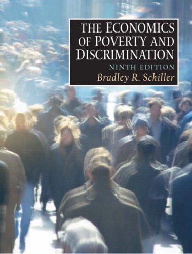 9780130385680: Economics of Poverty and Discrimination, The (9th Edition)
