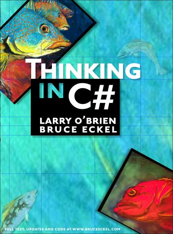 9780130385727: Thinking in C#