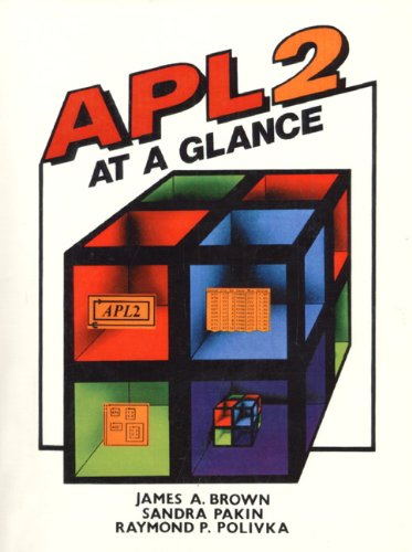 9780130386700: APL 2 at a Glance