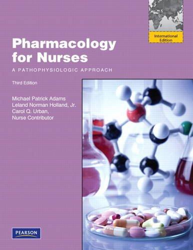 9780130387912: Pharmacology for Nurses: A Pathophysiologic Approach