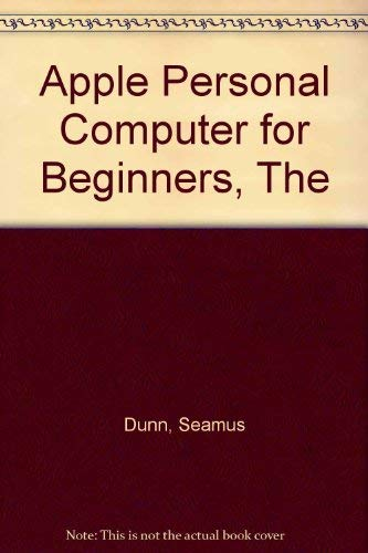 9780130391315: The Apple Personal Computer for Beginners