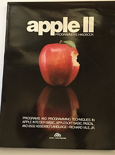 Apple II Programmer's Handbook: Richard C. Vile