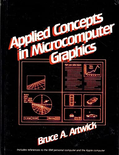9780130393227: Applied Concepts in Microcomputer Graphics