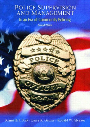 9780130394729: Police Supervision and Management: In an Era of Community Policing