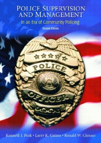 9780130394729: Police Supervision and Management: In An Era of Community Policing (2nd Edition)