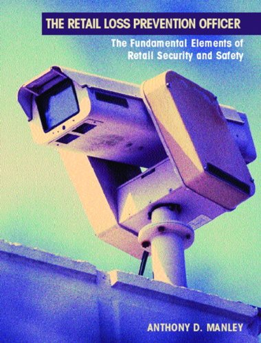 9780130394750: The Retail Loss Prevention Officer: The Fundamental Elements of Retail Security and Safety: Law and Fundamental Elements of Retail Security and Safety