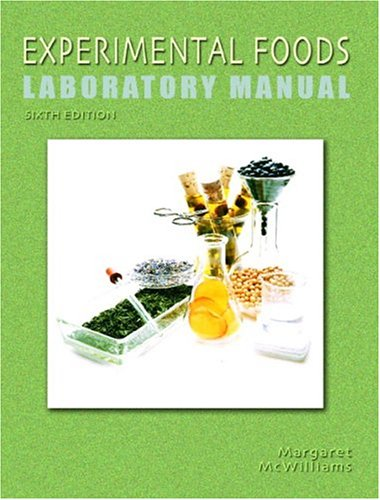 9780130394835: Experimental Foods Laboratory Manual for Foods: Experimental Perspectives