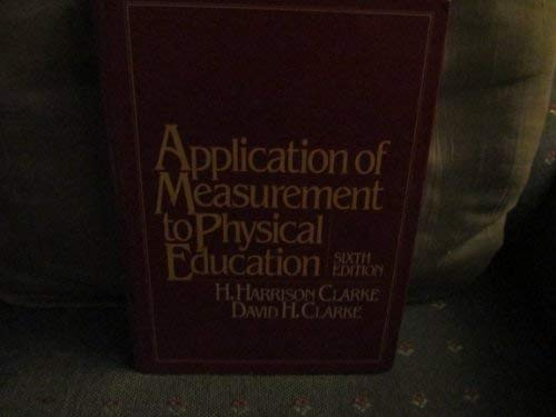 9780130395207: Application of Measurement to Physical Education