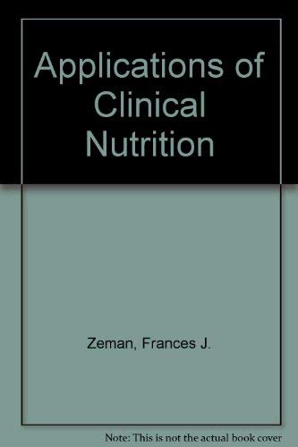 9780130395382: Applications of Clinical Nutrition
