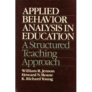 9780130395610: Applied Behaviour Analysis in Education: A Structured Teaching Approach