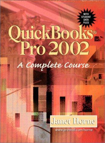 9780130395665: Quickbooks Pro 2002: A Complete Course