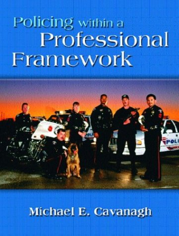 9780130395702: Policing Within a Professional Framework