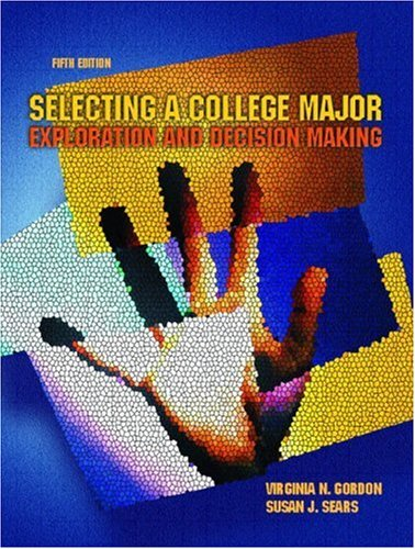 9780130395856: Selecting a College Major: Exploration and Decision Making