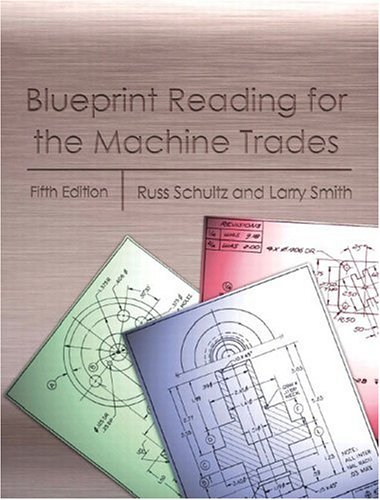 9780130397904: Blueprint Reading for the Machine Trades, Fifth Edition