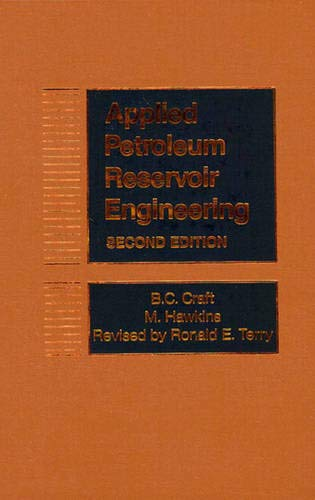 Applied Petroleum Reservoir Engineering (2nd Edition): Craft, B. C.;