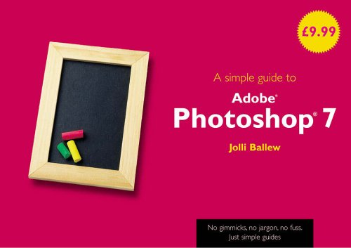 9780130399106: A Simple Guide to Photoshop 7