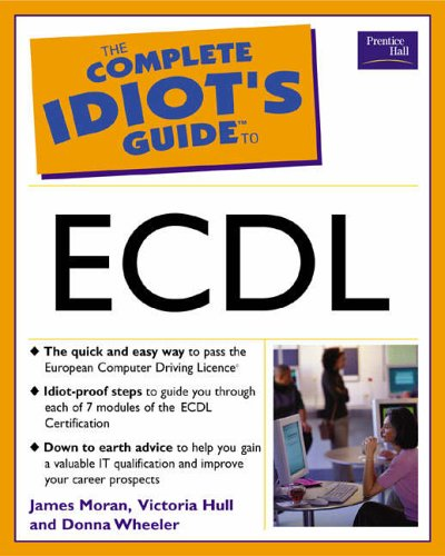 9780130399168: The Complete Idiot's Guide to ECDL