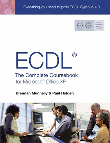 9780130399175: ECDL4: The Complete Coursebook for Microsoft Office XP: The Complete Coursebook for Office XP