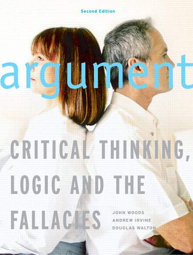 9780130399380: Argument: Critical Thinking, Logic, and the Fallacies, Second Canadian Edition (2nd Edition)
