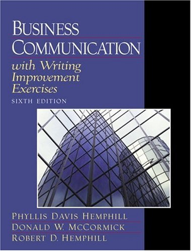 Business Communication with Writing Improvement Exercises (6th: Phyllis Davis Hemphill