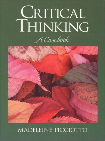 9780130400253: Critical Thinking: A Casebook