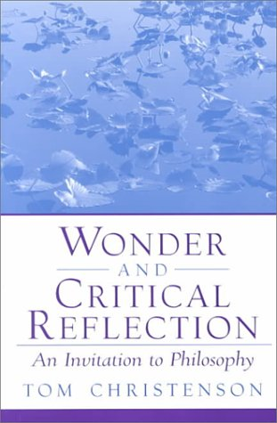 9780130400413: Wonder and Critical Reflection: An Invitation to Philosophy