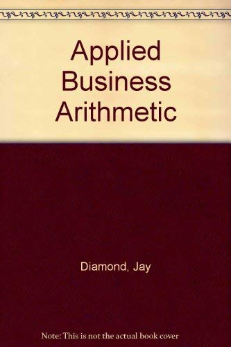 9780130401557: Applied Business Arithmetic