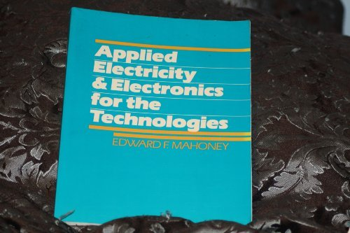 9780130402219: Applied Electricity and Electronics for the Technologies