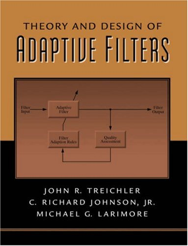9780130402653: Theory and Design of Adaptive Filters