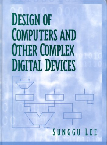 9780130402677: Design of Computers and Other Complex Digital Devices