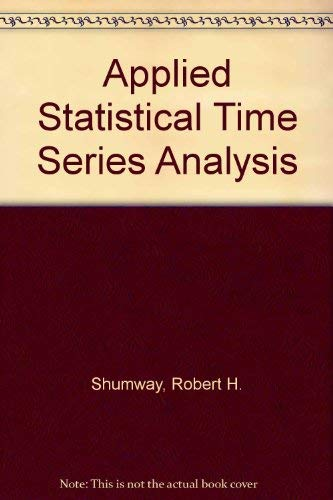 9780130403872: Applied Statistical Time Series Analysis
