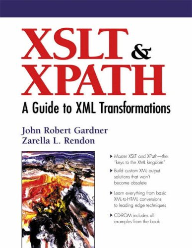 9780130404466: XSLT and XPATH: A Guide to XML Transformations (The Definitive Xml Series from Charles F. Goldfarb)