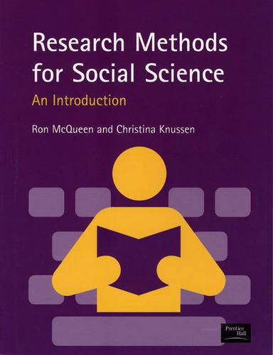 Research Methods for Social Science.: McQueen, Ron ; Knussen, Christina