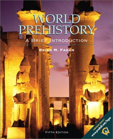 9780130404633: World Prehistory: A Brief Introduction (5th Edition)