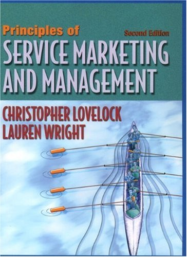 Principles of Service Marketing and Management: Christopher H. Lovelock;