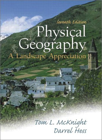 9780130404688: Physical Geography: A Landscape Appreciation (7th Edition)