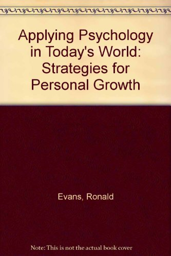 9780130405289: Applying Psychology in Today's World: Strategies for Personal Growth